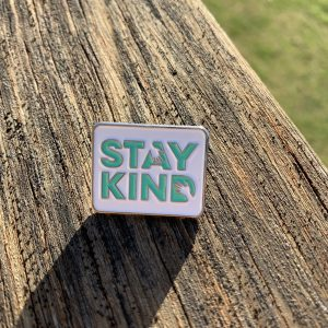 Stay Kind Pins